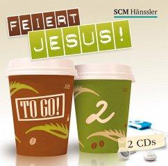 Feiert Jesus! - to go, 2 Audio-CDs
