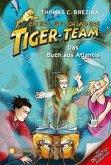 Das Buch aus Atlantis / Ein Fall für dich und das Tiger-Team Bd.50