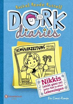 Nikkis (nicht ganz so) guter Rat in allen Lebenslagen / DORK Diaries Bd.5 - Russell, Rachel R.