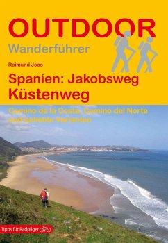 Spanien: Jakobsweg Küstenweg - Joos, Raimund