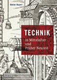 Technik in Mittelalter und Früher Neuzeit
