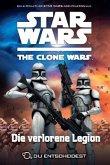 Die verlorene Legion / Star Wars - The Clone Wars: Du entscheidest Bd.5