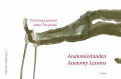 Anatomy Lessons - Anatomiestunden