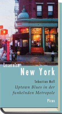 Lesereise New York - Moll, Sebastian