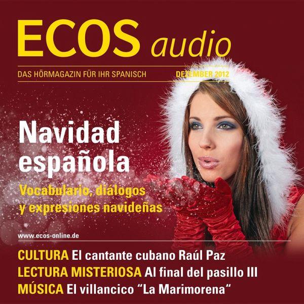 spanisch lernen audio weihnachten in spanien mp3. Black Bedroom Furniture Sets. Home Design Ideas
