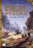 Die Magie der Zwerge / Zwergenkinder Bd.1 (Mängelexemplar)