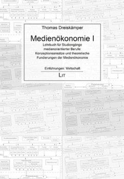 Medienökonomie 1 - Dreiskämper, Thomas