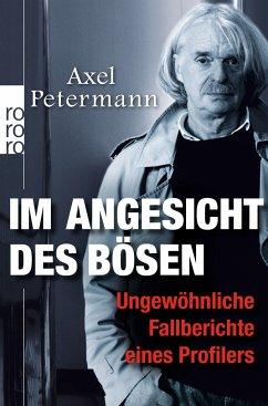 Im Angesicht des Bösen - Petermann, Axel