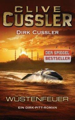 Wüstenfeuer / Dirk Pitt Bd.21 - Cussler, Clive; Cussler, Dirk