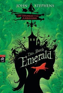 Das Buch Emerald: - Band 1 - Die Chroniken vom Anbeginn - Stephens, John