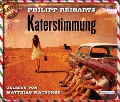 Katerstimmung, 4 Audio-CDs - Reinartz, Philipp