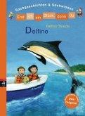 Delfine / Erst ich ein Stück, dann du. Sachgeschichten & Sachwissen Bd.7