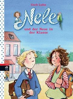 Nele und der Neue in der Klasse / Nele Bd.9 - Luhn, Usch