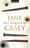 Der Ungnädige / Maeve Kerrigan Bd.2