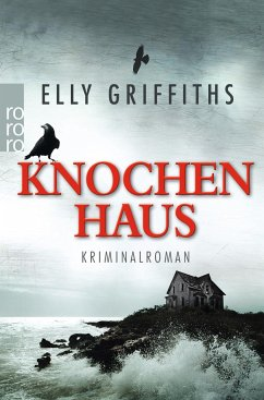 Knochenhaus / Ruth Galloway Bd.2 - Griffiths, Elly
