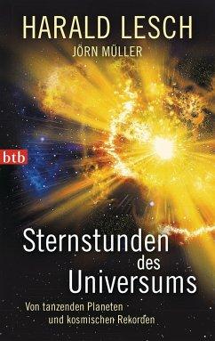 Sternstunden des Universums - Lesch, Harald; Müller, Jörn