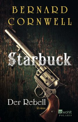 Buch-Reihe Starbuck von Bernard Cornwell