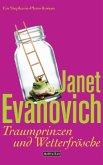Traumprinzen und Wetterfrösche / Stephanie Plum - Der Roman zwischen Bd.16&17