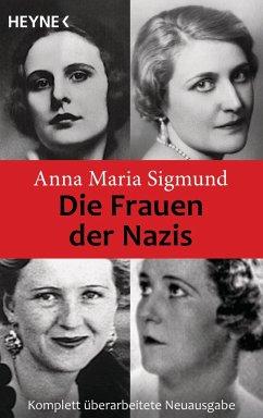 Die Frauen der Nazis - Sigmund, Anna M.