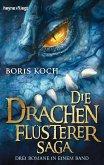 Die Drachenflüsterer-Saga / Der Drachenflüsterer Bd.1-3