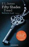 Befreite Lust / Shades of Grey Trilogie Bd.3 (Geschenkausgabe)