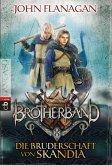 Die Bruderschaft von Skandia / Brotherband Bd.1