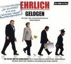 Ehrlich gelogen, 1 Audio-CD