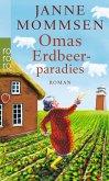 Omas Erdbeerparadies / Oma Imke Bd.4