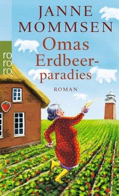 Omas Erdbeerparadies / Oma Imke Bd.4 - Mommsen, Janne