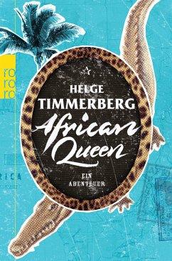 African Queen - Timmerberg, Helge