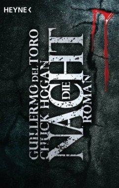Die Nacht / Ephraim Goodweather Trilogie Bd.3 - Del Toro, Guillermo;Hogan, Chuck