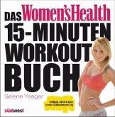 Das Women's Health 15-Minuten-Workout-Buch
