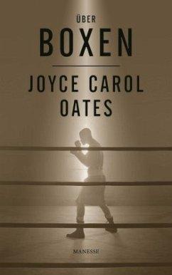 Über Boxen - Oates, Joyce Carol