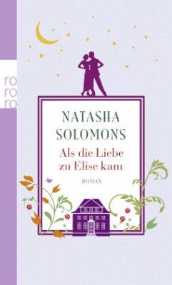 Als die Liebe zu Elise kam - Solomons, Natasha