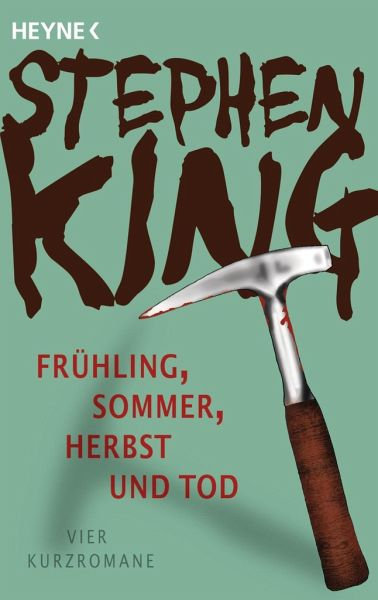 Frühling, Sommer, Herbst und Tod - King, Stephen