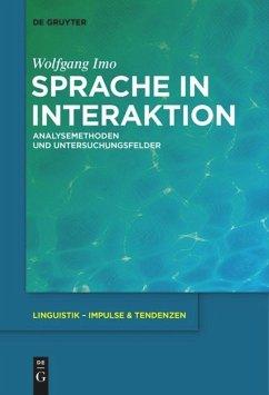 Sprache in Interaktion - Imo, Wolfgang