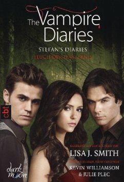 The Vampire Diaries - Stefan´s Diaries - Fluch der Finsternis: Band 6 - Smith, Lisa J.
