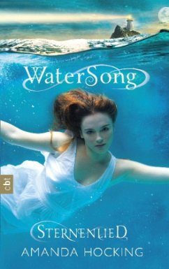 Sternenlied / Water Song Bd.1 - Hocking, Amanda