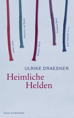 Heimliche Helden - Draesner, Ulrike