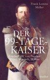 Der 99-Tage-Kaiser