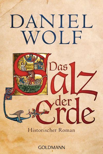 Das Salz der Erde / Fleury Bd.1 - Wolf, Daniel