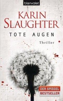 Tote Augen / Georgia Bd.1 - Slaughter, Karin