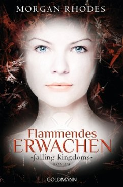 Flammendes Erwachen / Falling Kingdoms Bd.1