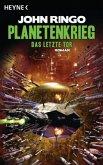 Das letzte Tor / Planetenkrieg Bd.3