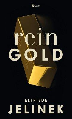 Rein Gold - Jelinek, Elfriede
