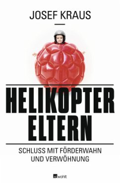 Helikopter-Eltern - Kraus, Josef