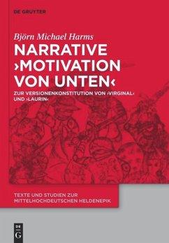 Narrative 'Motivation von unten' - Harms, Björn M.