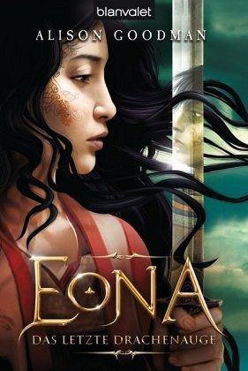 Buch-Reihe EONA von Alison Goodman