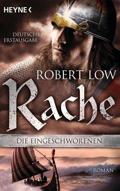 Rache / Die Eingeschworenen Bd.4 - Low, Robert