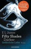Gefährliche Liebe / Shades of Grey Trilogie Bd.2 (Geschenkausgabe)